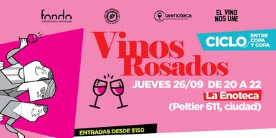 Ciclo Entre copa y copa: Vinos rosados