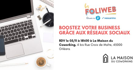 [Orléans] Boostez votre business grâce aux réseaux sociaux billets