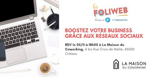 [Orléans] Boostez votre business grâce aux réseaux sociaux