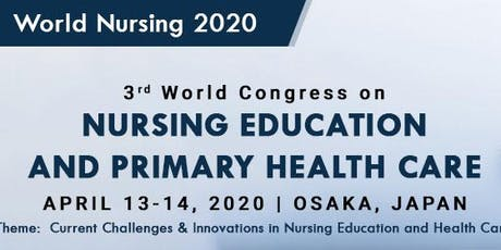 3rd World Congress on Nursing Education & Primary Health Care tickets
