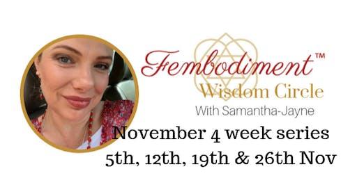 Fembodiment™ Women's Tantra 4 week series with Samantha-Jayne (Nov 2019)