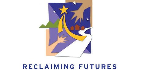 Reclaiming Futures Planning Visit tickets