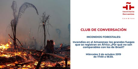 Club de Conversación. Ecología: Incendios forestales. Sesión 1 tickets