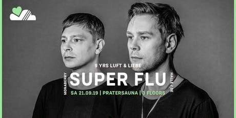 9YRS LUFT & LIEBE w/ SUPER FLU | Pratersauna Tickets