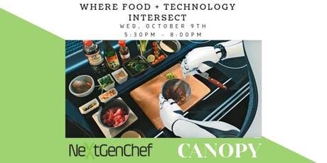NextGenChef Talks: Where Food and Technology Intersect October Panel tickets