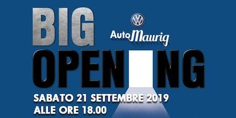 Big Opening AutoMaurig S.r.l. biglietti