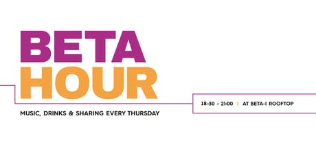 Beta Hour - OPEN MIC: Tell us the best story about your startup in 3 min! tickets