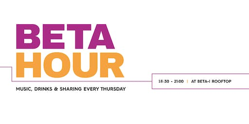 Beta Hour - OPEN MIC: Tell us the best story about your startup in 3 min!