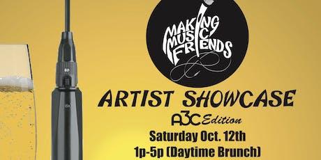 MAKING MUSIC FRIENDS ARTIST SHOWCASE A3C EDITION tickets