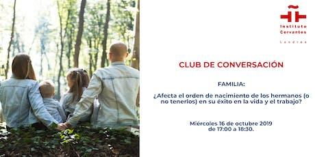 Club de Conversación. Cultura: Familia. Sesión 2 tickets