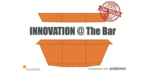 Innovation @ The Bar - On tour