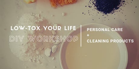 Low-Tox Your Life DIY Workshop tickets