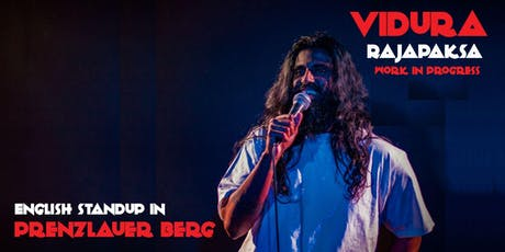 English Standup in Prenzlauer Berg | Vidura Rajapaksa | WIP tickets