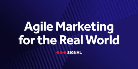 Agile Marketing For The Real World tickets