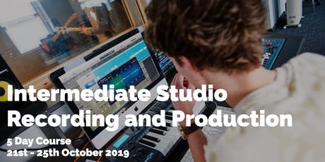 Intermediate Studio Recording and Production tickets