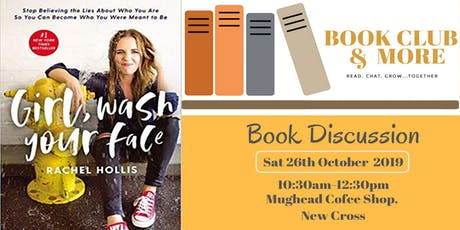 Bookclub and More reads ''Girl Wash Your Face' by Rachel Hollis. tickets
