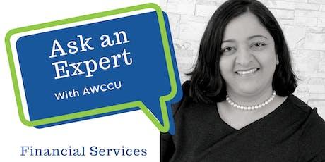 Ask an Expert - AWCCU Financial tickets