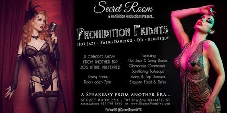 Prohibition Fridays / A CABARET SHOW  FROM ANOTHER ERA tickets