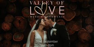 Valley of Love Wedding Showcase