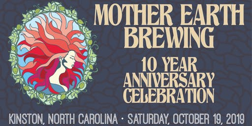 Mother Earth Brewing 10 Year Anniversary Celebration - VIP Experience