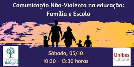 Comunicação Não-Violenta na Educação: família e escola ingressos