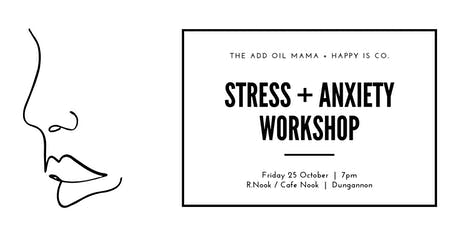 Stress + Anxiety Workshop - Dungannon  tickets