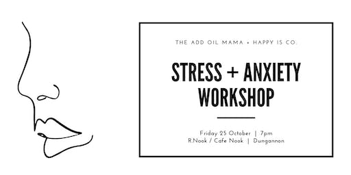 Stress + Anxiety Workshop - Dungannon