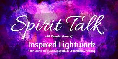 Spirit Talk with Dana N. Moore