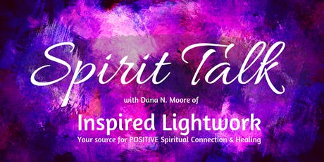 Spirit Talk with Dana N. Moore tickets