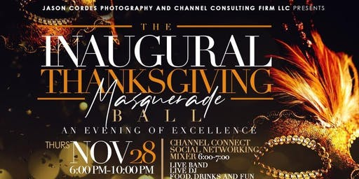 Inaugural Thanksgiving Masquerade Ball