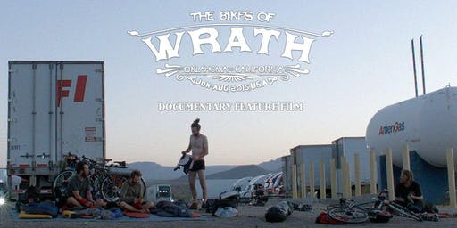 The Bikes of Wrath- Encore Screening! (Tue Nov 12, 2019)