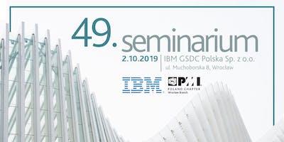 49 Seminar PMI PC Wrocław Branch