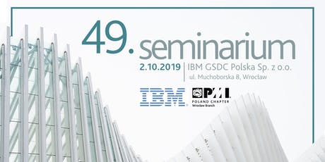 49 Seminar PMI PC Wrocław Branch tickets