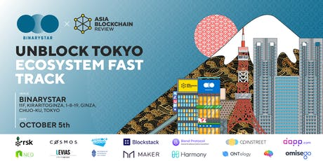 Unblock Tokyo: Ecosystem Fast Track tickets