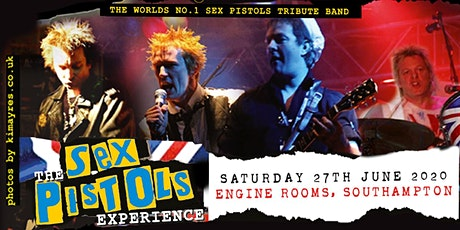 The Sex Pistols Experience (Engine Rooms, Southampton) tickets