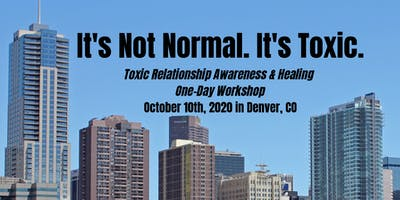 It's Not Normal. It's Toxic: Denver (One-Day Workshop)