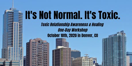 It's Not Normal. It's Toxic: Denver (One-Day Workshop) tickets