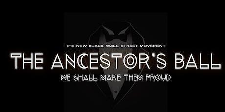 The Ancestors Ball: We Shall Make Them Proud tickets