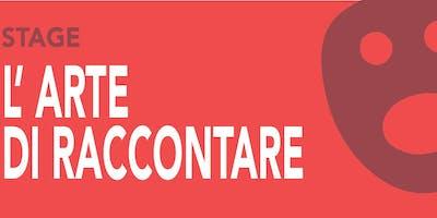 L'ARTE DI RACCONTARE - Stage con Lucilla Giagnoni