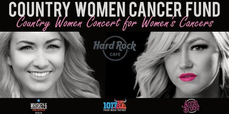 Country Women Concert for Women's Cancers - Hard Rock Cafe Boston Ma. tickets
