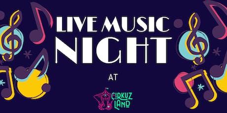 Noche de musica en Cirkuz Land entradas