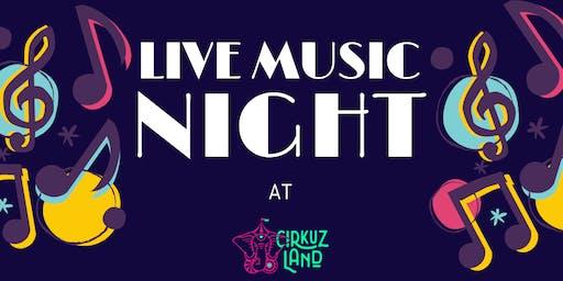 Noche de musica en Cirkuz Land