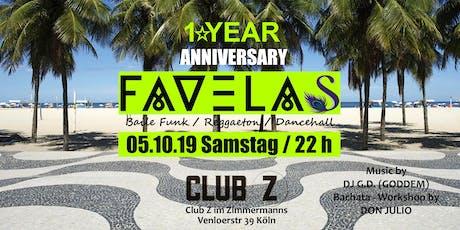 FAVELAS - 1 Year Anniversary Tickets