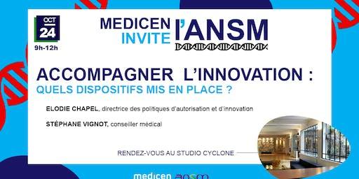 L'ANSM Présente ses dispositifs d'accompagnement à l'innovation