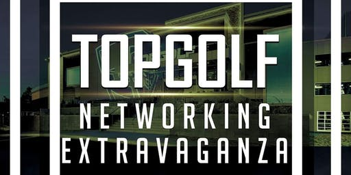THE LAST TopGolf Business Networking Extravaganza of 2019! All Businesses Welcomed!