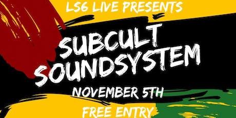 LS6 Reggae Night - Sub:Cult Sound System tickets