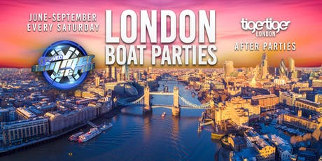 London Boat Party with FREE Tiger Tiger London After Party! tickets