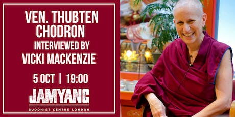 An Evening Chat with Venerable Thubten Chodron tickets