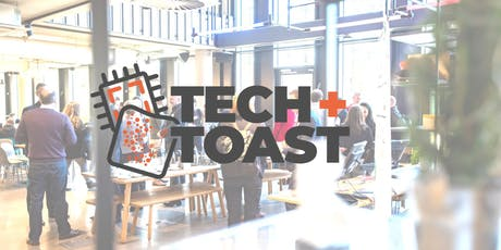 Tech + Toast Norwich tickets
