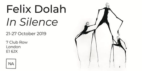 Felix Dolah - In Silence tickets